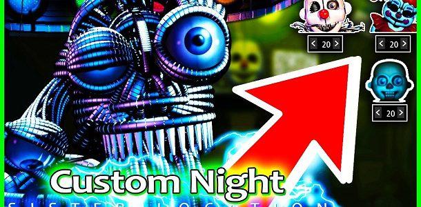 Sister Location Custom Night (Fan game)