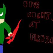 Five Nights at Firesawdust's