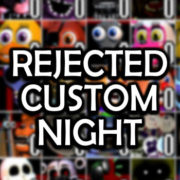 Rejected Custom Night